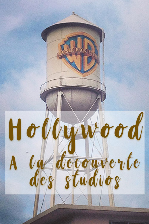 Hollywood Studios Cinema visite Los Angeles Californie Pinterest