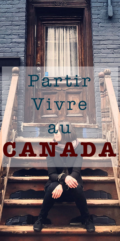 Partir vivre au Canada - Interview de Justine